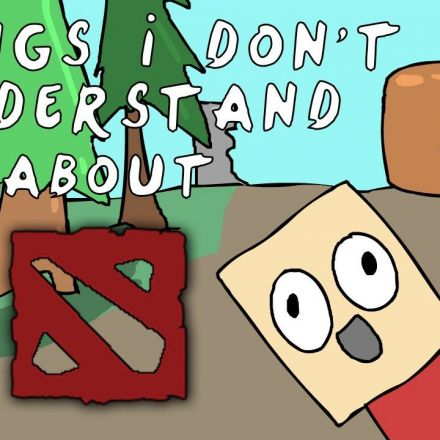 Dota 2 - Three things i dont understand Ep 5