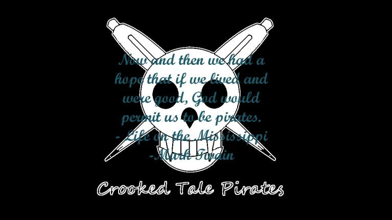 Now and then we had a hope that if we lived and were good, God would permit us to be pirates.<br /> - Life on the Mississippi