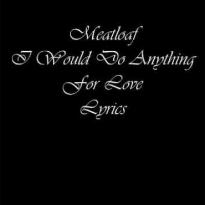 Meat Loaf - I'd Do Anything For Love (But I Won't Do That ...