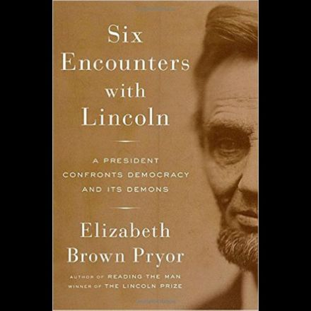 'Six Encounters with Lincoln' challenges America's view of its 16th president