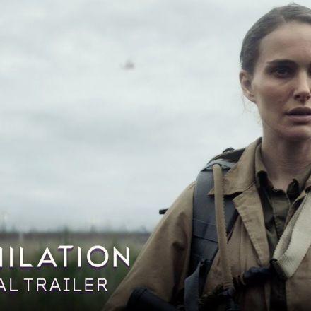 Annihilation (2018) - Official Trailer