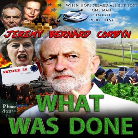 Jeremy Bernard Corbyn: What Was Done