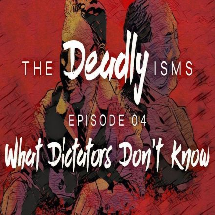 Episode 4: What Dictators Don't Know