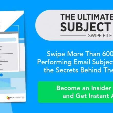 [UPDATED] 101 Best Email Subject Lines | DigitalMarketer