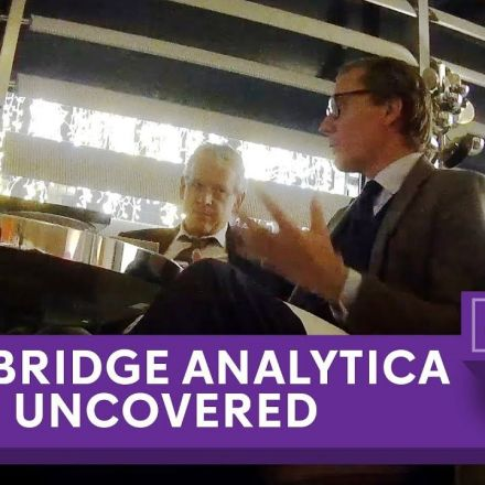 Cambridge Analytica Uncovered: Secret filming reveals election tricks