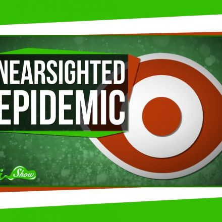 The Nearsightedness Epidemic