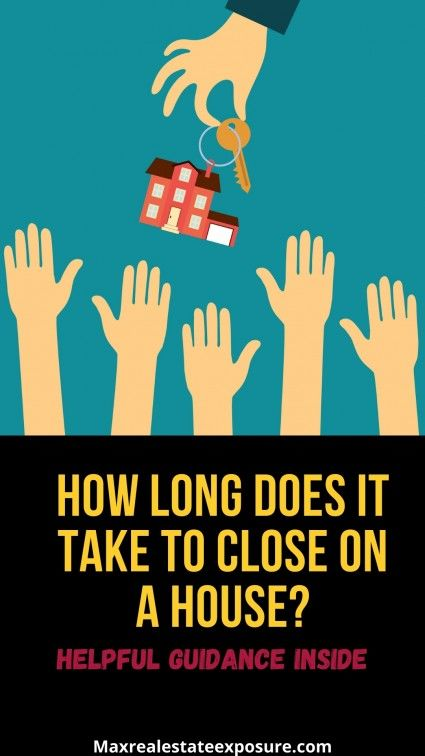 What is the time it takes to close on a house?