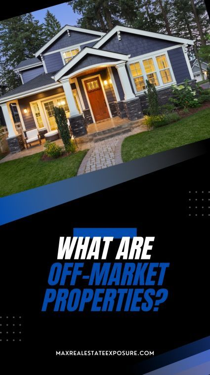What are off-market homes?