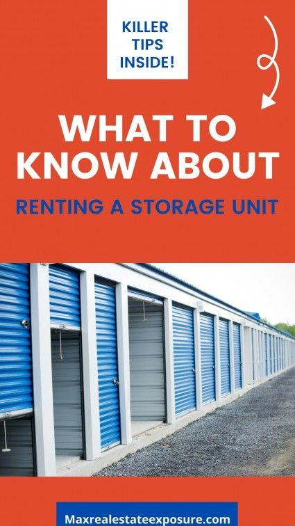 Considerations when renting a storage unit.