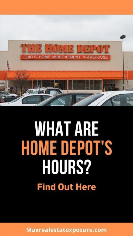See the Home Depot Business Hours