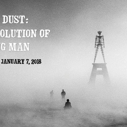 City of Dust: The Evolution of Burning Man