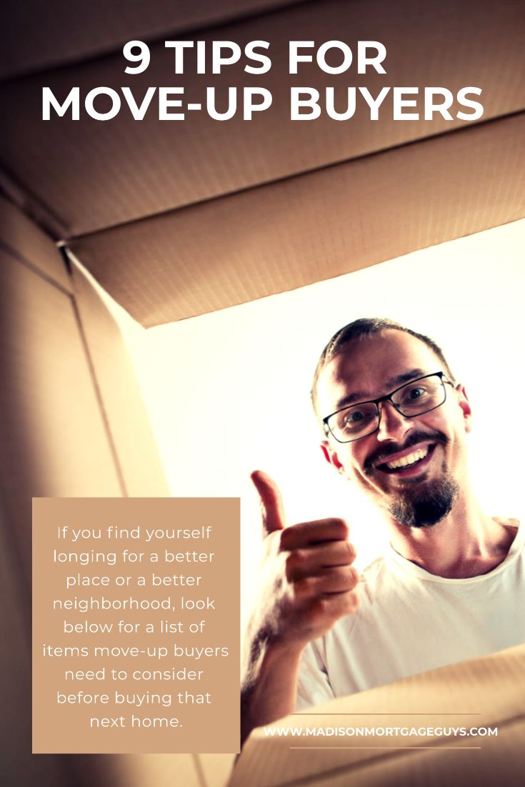 Tips For Move-Up Buyers