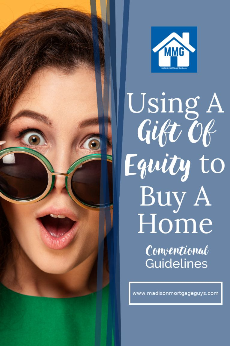 Gift Of Equity Conventional Loans