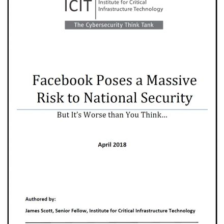 "ICIT Analysis:  ""Facebook Poses a Massive Risk to National Security: But It's Worse than You Think…"""