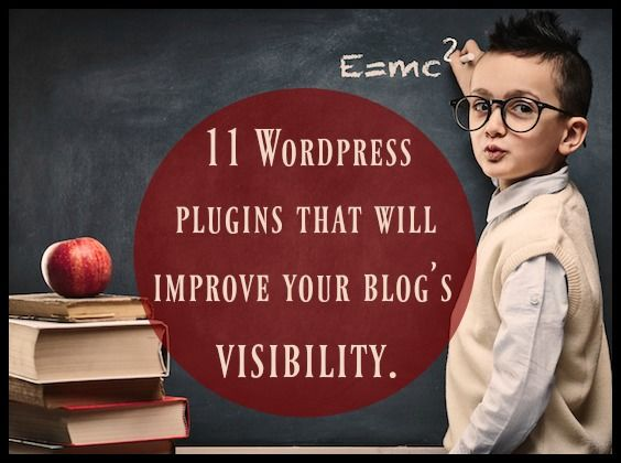 11 Wordpress plugins that will improve your blog's visibility by Neil Patel