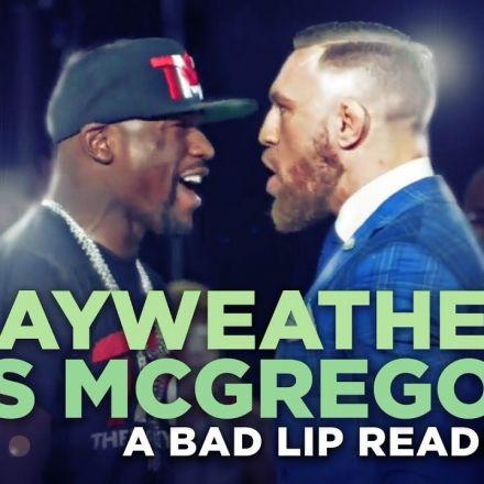 """MAYWEATHER VS. MCGREGOR"" — A Bad Lip Reading"