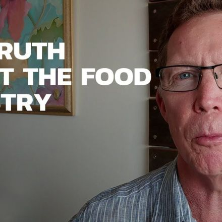 The Truth About the Food Industry — Dr. Gary Fettke