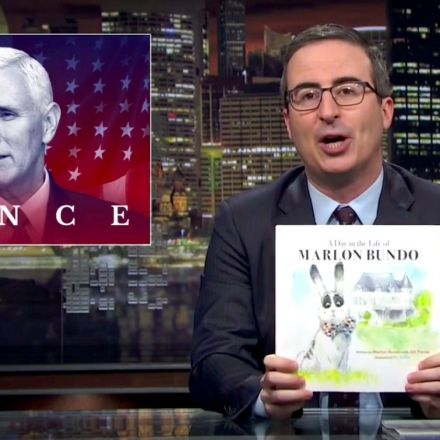 John Oliver Trolls Vice President Mike Pence With Gay Children's Book of His Pet Bunny
